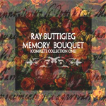 Ray Buttigieg, Composer,Memory Bouquet - Complete Collection One [2000]